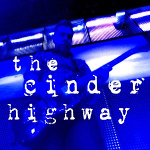 the cinder highway